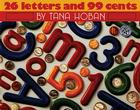 26 Letters and 99 Cents Cover Image
