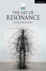 The Art of Resonance (Theatre Makers) Cover Image