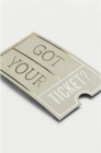 Got Your Ticket? (Pack of 25) Cover Image