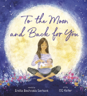 To the Moon and Back for You Cover Image