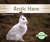 Arctic Hare (Arctic Animals) Cover Image