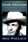 Hank Williams Stress Away Coloring Book: An Adult Coloring Book Based on The Life of Hank Williams. Cover Image
