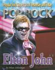 Elton John (Popular Rock Superstars of Yesterday and Today) Cover Image