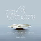Little Book of Wonders: Celebrating the Gifts of the Natural World Cover Image