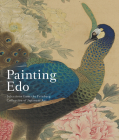 Painting Edo: Selections from the Feinberg Collection of Japanese Art Cover Image