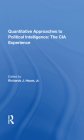 Quantitative Approaches to Political Intelligence: The CIA Experience Cover Image