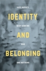 Identity and Belonging Cover Image