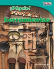 ¡pégale! Historia de Las Herramientas (Hit It! History of Tools) (Spanish Version) Cover Image