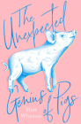 The Unexpected Genius of Pigs Cover Image