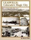 Leadville: Colorado's Magic City (Pruett #1) Cover Image