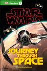 DK Readers L2: Star Wars: Journey Through Space (DK Readers Level 2) Cover Image