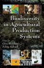 Biodiversity in Agricultural Production Systems (Books in Soils #114) Cover Image