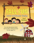 Fall Fun Letter and Number Tracing: Pre-K Workbook (Books for Kids Ages 3-5) Cover Image