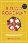 Rituals Roadmap: The Human Way to Transform Everyday Routines Into Workplace Magic Cover Image