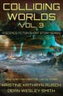 Colliding Worlds, Vol. 3: A Science Fiction Short Story Series Cover Image