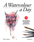 A Watercolour a Day: 365 Tips and Ideas for Improving Your Skills and Creativity Cover Image