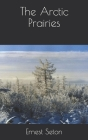 The Arctic Prairies Cover Image