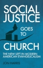 Social Justice Goes To Church Cover Image