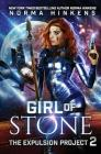 Girl of Stone: A Science Fiction Dystopian Novel Cover Image