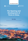 The Opening and Development of Ports in China Cover Image