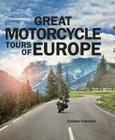 Great Motorcycle Tours of Europe Cover Image