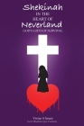 Shekinah In The Heart of Neverland: God's Gifts of Survival Cover Image