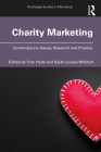 Charity Marketing: Contemporary Issues, Research and Practice (Routledge Studies in Marketing) Cover Image