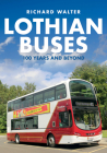 Lothian Buses: 100 Years and Beyond Cover Image