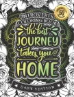 Introverts Coloring Book: The Best Journey Takes You Home: A Funny Colouring Gift Book For Home Lovers And Quarantine Experts (Dark Edition) Cover Image