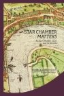 Star Chamber Matters: The Court and Its Records (Institute of Historical Research) Cover Image