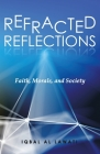Refracted Reflections: Faith, Morals, and Society Cover Image