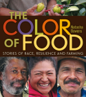 The Color of Food: Stories of Race, Resilience and Farming Cover Image