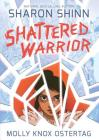 Shattered Warrior Cover Image