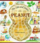 The Life and Times of the Peanut Cover Image