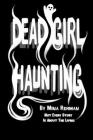 Dead Girl Haunting Cover Image