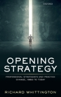 Opening Strategy: Professional Strategists and Practice Change, 1960 to Today Cover Image