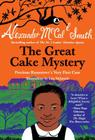 The Great Cake Mystery: Precious Ramotswe's Very First Case (Precious Ramotswe Mysteries for Young Readers #1) Cover Image