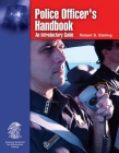 Police Officer's Handbook: An Introductory Guide: An Introductory Guide Cover Image