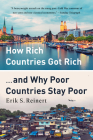 How Rich Countries Got Rich ... and Why Poor Countries Stay Poor Cover Image