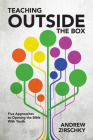 Teaching Outside the Box: Five Approaches to Opening the Bible with Youth Cover Image