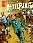 Thomas Edison and the Lightbulb (Graphic Library: Inventions and Discovery) Cover Image