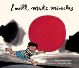 I Will Make Miracles Cover Image