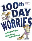 100th Day Worries Cover Image