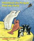 Whiteblack the Penguin Sees the World Cover Image