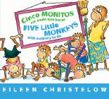 Cinco monitos sin nada que hacer / Five Little Monkeys With Nothing to Do (A Five Little Monkeys Story) Cover Image