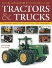 The Illustrated Encyclopedia of Tractors & Trucks: The Ultimate World Reference with Over 1500 Photographs Cover Image