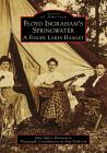 Floyd Ingraham's Springwater: A Finger Lakes Hamlet (Images of America) Cover Image