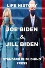 Life History: Joe Biden and Jill Biden Cover Image