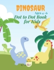 Dinosaur Dot to Dot Book for Kids Ages 4-6: Kids Coloring Book with Monster Trucks, For Toddlers, Preschoolers, Ages 2-4, Ages 4-8, Fun & Theme Based Cover Image