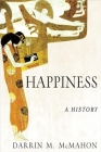 Happiness: A History Cover Image